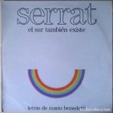 Discos de vinilo: LP SERRAT – EL SUR TAMBIÉN EXISTE . Lote 147598194