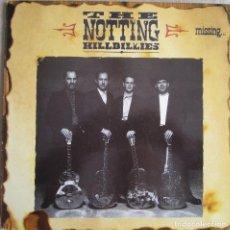 Discos de vinilo: NOTTING HILLBILLIES, THE (MARK KNOPFLER / DIRE STRAITS): MISSING... . Lote 147599142