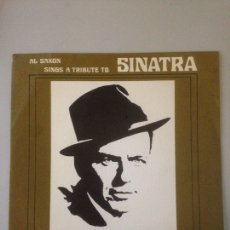 Discos de vinilo: SINGLE AL SAXON SINGS A TRIBUTE TO SINATRA.. Lote 147599365