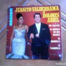 Discos de vinilo: DISCO DE JUANITO VALDERRAMA Y DOLORES ABRIL CONTIENE 4 TEMAS 1968. Lote 147602258
