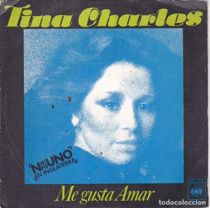 TINA CHARLES,ME GUSTA AMAR DEL 76 (Música - Discos - Singles Vinilo - Disco y Dance)