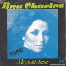 Discos de vinilo: TINA CHARLES,ME GUSTA AMAR DEL 76. Lote 147607050