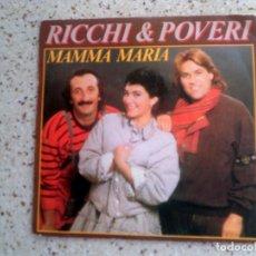 Discos de vinilo: DISCO DE RICCHI POVERI ,TEMAS ,MAMMA MARIA Y MALINTESO. Lote 147610354