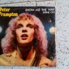 Discos de vinilo: DISCO DE PETER FRAMPTON TEMAS,SHOW ME THE WAY ,Y SHINE ON. Lote 147611482