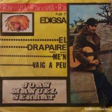 Discos de vinilo: JOAN MANUEL SERRAT, EL DRAPAIRE. SINGLE. Lote 147611566