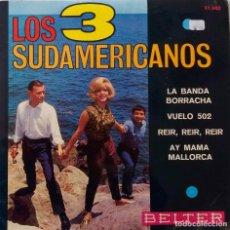 Discos de vinilo: LOS 3 SUDAMERICANOS. LA BANDA BORRACHA. EP. Lote 147612626