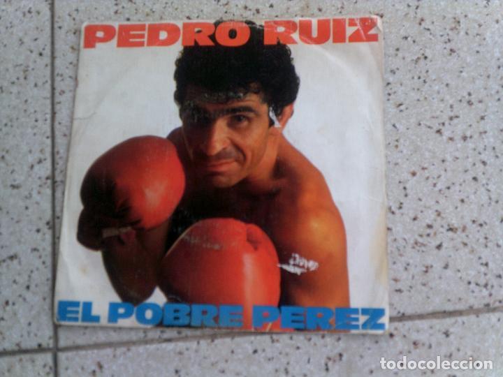 DISCO DE PEDRO RUIZ ,EL POBRE PEREZ 1982 (Música - Discos - Singles Vinilo - Cantautores Españoles)