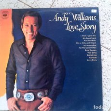 Discos de vinilo: DISCO DE ANDY WILLIAMS LOVE STORY . Lote 147616558