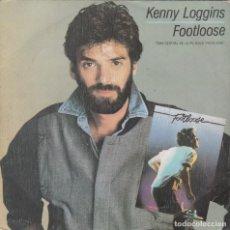 Discos de vinilo: KENNY LOGGINS,FOOTLOOSE DEL 84 PROMO DE 1 SOLA CARA. Lote 147619402