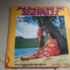 Discos de vinilo: THE ORIGINAL HILO HAWAIIANS-PARADISE HAWAII. Lote 147620426