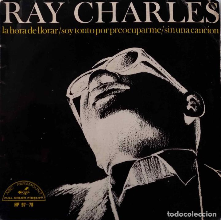 RAY CHARLES.LA HORA DE LLORAR. EP ESPAÑA (Música - Discos de Vinilo - EPs - Jazz, Jazz-Rock, Blues y R&B)
