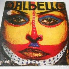 Discos de vinilo: DALBELLO, SG, GONNA GET CLOSE TO YOU + 1, AÑO 1984. Lote 147626290