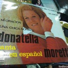 Discos de vinilo: DONATELLA MORETTI CANTA EN ESPAÑOL EP YO NO VIVO SIN TU AMOR + ESPAÑA. Lote 147630682