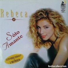 Discos de vinilo: REBECA– SOLO AMANTE - MAXI-SINGLE MAX MUSIC SPAIN 1997. Lote 147630730