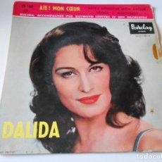 Discos de vinilo: DALIDA, EP, AIE ! MON COEUR + 3, AÑO 19?? MADE IN FRANCE. Lote 147633158