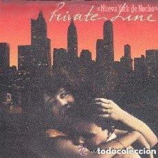 Discos de vinilo: PRIVATE LINE, NUEVA YORK DE NOCHE (NEW YORK AT NIGHT) SINGLE FUNK / SOUL SPAIN 1982. Lote 147634762
