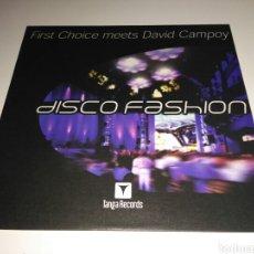 Discos de vinilo: FIRST CHOICE MEETS DAVID CAMPOY - DISCO FASHION. Lote 147636252