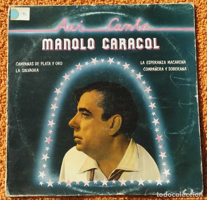 VINILO LP MANOLO CARACOL - ASI CANTA - EMI-ODEON - 1958 MUY RARO (Música - Discos - Singles Vinilo - Flamenco, Canción española y Cuplé)