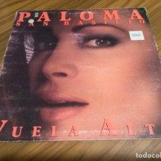 Discos de vinilo: PALOMA SAN BASILIO. VUELA ALTO. VINILO EN BUEN ESTADO. PEGATINAS EN PORTADA. VER FOTO. Lote 147639322