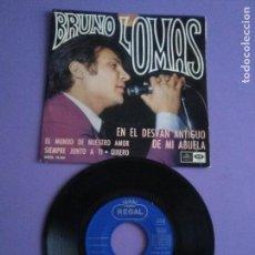 Discos de vinilo: EP SPAIN.1967 BRUNO LOMAS.EN EL DESVAN ANTIGUO/EL MUNDO DE NUESTRO AMOR/SIEMPRE.+2.REGAL SEDL 19.560. Lote 147640602