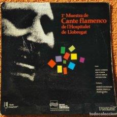Discos de vinilo: VINILO LP 1ª MUESTRA DE CANTE FLAMENCO DE L'HOSPITALET DE LLOBREGAT - 1984 MUY RARO . Lote 147641022