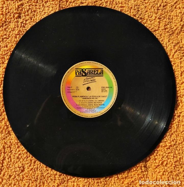 Discos de vinilo: VINILO LP PEÑA FLAMENCA LA PERLA DE CADIZ - VAMONOS PA CAI (SPAIN, PASARELA 1991) MUY RARO - Foto 2 - 147641294