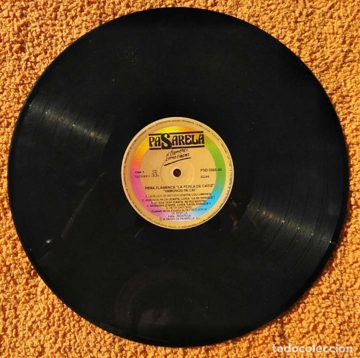 Discos de vinilo: VINILO LP PEÑA FLAMENCA LA PERLA DE CADIZ - VAMONOS PA CAI (SPAIN, PASARELA 1991) MUY RARO - Foto 3 - 147641294