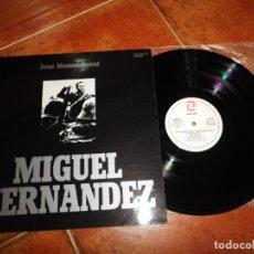Discos de vinilo: JOAN MANUEL SERRAT MIGUEL HERNANDEZ LP VINILO DEL AÑO 1972 GATEFOLD CONTIENE 10 TEMAS. Lote 147641526