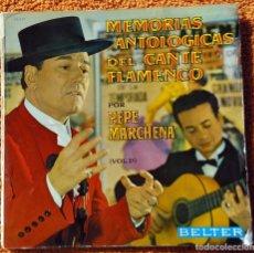 Discos de vinilo: VINILO LP PEPE MARCHENA - MEMORIAS ANTOLOGICAS DEL CANTE FLAMENCO VOL. 1 (SPAIN, BELTER 1963), RARO. Lote 147642314