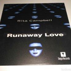 Discos de vinilo: RITA CAMPBELL - RUNAWAY LOVE. Lote 147643876