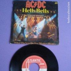 Discos de vinilo: RARO SIMGLE. AC/DC - HELLS BELLS/WHAT DO YOU FOR MONEY HONEY. EDITADO PORTUGAL. ATL 11650.AÑO 1980.. Lote 147644038