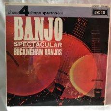 Discos de vinilo: BANJO SPECTACULAR LP - BUCKINGHAM BANJOS - EDICION ESPAÑOLA DECCA FASE 4 1970 NEW. Lote 147645902