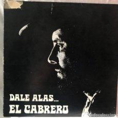 Discos de vinilo: EL CABRERO DALE ALAS.... Lote 147646262
