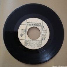 Discos de vinilo: JOHN TRAVOLTA Y OLIVIA NEWTON JOHN. YOU'RE THE ONE THAT I WANT. SOLO DISCO. Lote 147653413