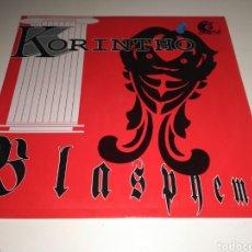 Discos de vinilo: KORINTHO - BLASPHEMY. Lote 147663336