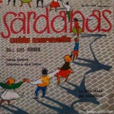 Discos de vinilo: SARDANAS. COBLA MARAVELLA. TOSSA BONICA. LUIS FERRER. EP. Lote 147669790