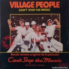Discos de vinilo: VILLAGE PEOPLE. CAN´T STOP THE MUSIC. SINGLE ESPAÑA. Lote 147670078