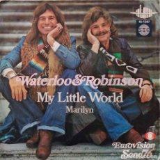 Discos de vinilo: WATERLOO & ROBINSON. MY LITTLE WORLD. EUROVISIÓN. SINGLE ESPAÑA. Lote 147670590