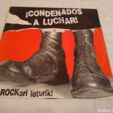 Discos de vinilo: CONDENADOS A LUCHAR! - BOROCKARI LOTURIK! - (LP PUNK-ROCK VASCO). Lote 147676693