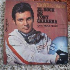 Discos de vinilo: BRUNO LOMAS. EL ROCK DE TONY CARRERA. ORIGINAL DE 1969. MUY BUENA CONSERVACION.. Lote 147677278