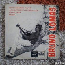 Discos de vinilo: BRUNO LOMAS. AYER CUMPLISTE LOS 16 +3. ORIGINAL DE 1966. . Lote 147678734
