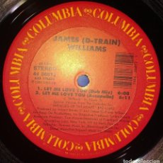 Discos de vinilo: JAMES (D-TRAIN) WILLIAMS – LET ME LOVE YOU. Lote 147681134