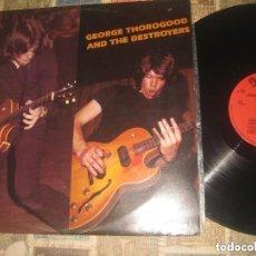 Discos de vinilo: GEORGE THOROGOOD-AND THE DESTROYERS (DISCOPHON-1978)OG ESPAÑA BLUES CARA CONEJO. Lote 147684806