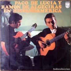 Discos de vinilo: PACO DE LUCIA Y RAMON DE ALGECIRAS : EN HISPANOAMERICA [ESP 1979] LP/RE. Lote 147688798