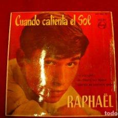 Discos de vinilo: RAPHAEL - CUANDO CALIENTA EL SOL / TU VOLVERAS / NO TENGO NO TENGO / QUE NO ME DESPIERTE NADIE, 1962. Lote 147691118