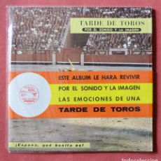 Discos de vinilo: TARDE DE TOROS POR EL SONIDO Y LA IMAGEN - SINGLE FLEXIDISC - LIBRETO CON FOTOGRAFIAS - VER FOTOS. Lote 147713394