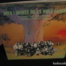 Discos de vinilo: VVAA - DIES I HORES DE LA NOVA CANÇÓ *** DOBLE LP EDIGSA 1978 CON LIBRETO. Lote 147714446