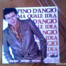 Discos de vinilo: DISCO DE PINO DANGIO MA QUALE IDEA ,AÑO 1981. Lote 147715446