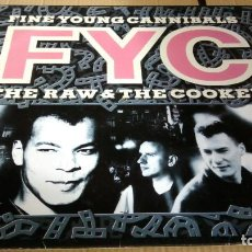 Discos de vinilo: FINE YOUNG CANNIBALS - THE RAW & THE COOKED - VINILO 1989. Lote 147717262