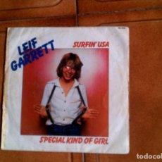 Discos de vinilo: DISCO DE LEIF GARRETT, SURFIN USA Y SPECIAL KIND OF GIRL. Lote 147718286